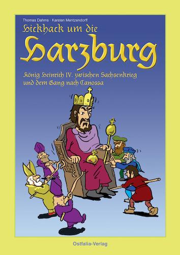 """Coverbild des Geschichtscomics """"Hickhack um die Harzburg"""" von Thomas Dahms und Karsten Mentzendorff."""